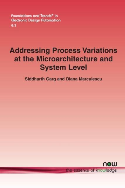 Addressing Process Variations at the Microarchitecture and System Level.pdf