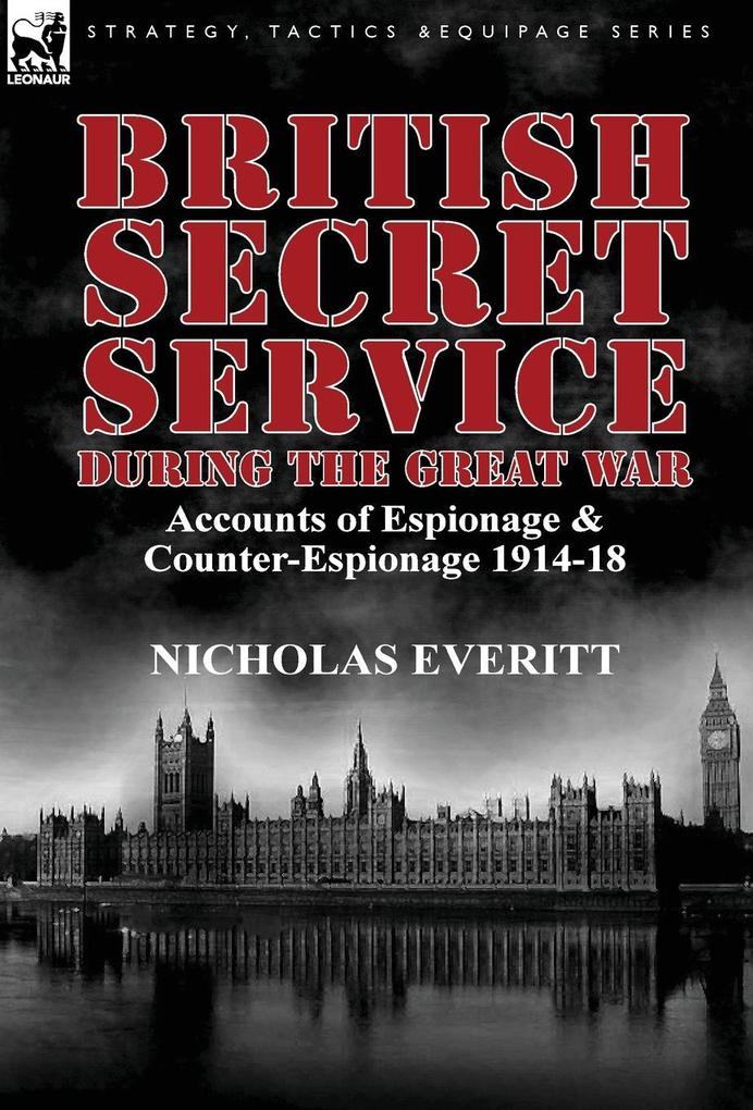 British Secret Service During the Great War.pdf