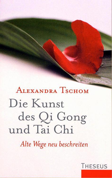 Die Kunst des Qi Gong und Tai Chi als Buch (kartoniert)