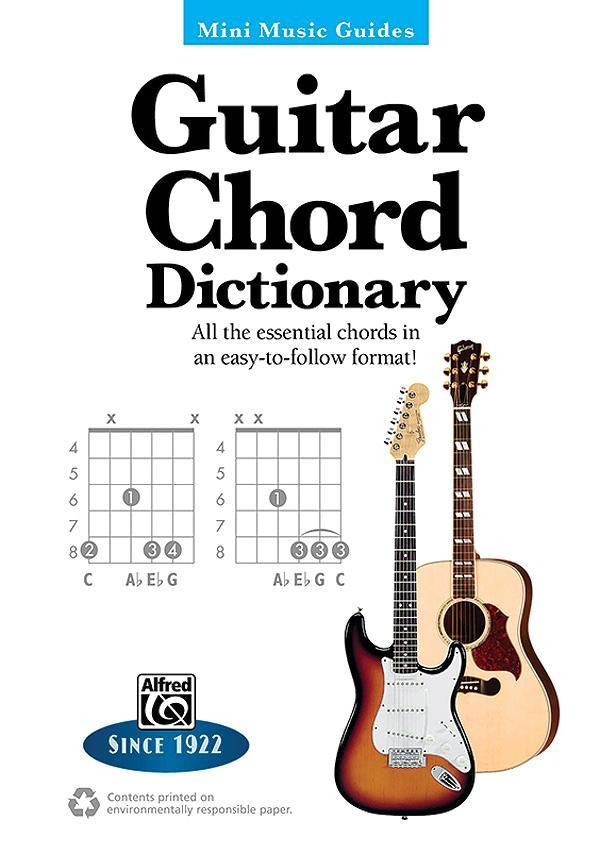 Mini Music Guides -- Guitar Chord Dictionary: All the Essential Chords in an Easy-To-Follow Format!.pdf