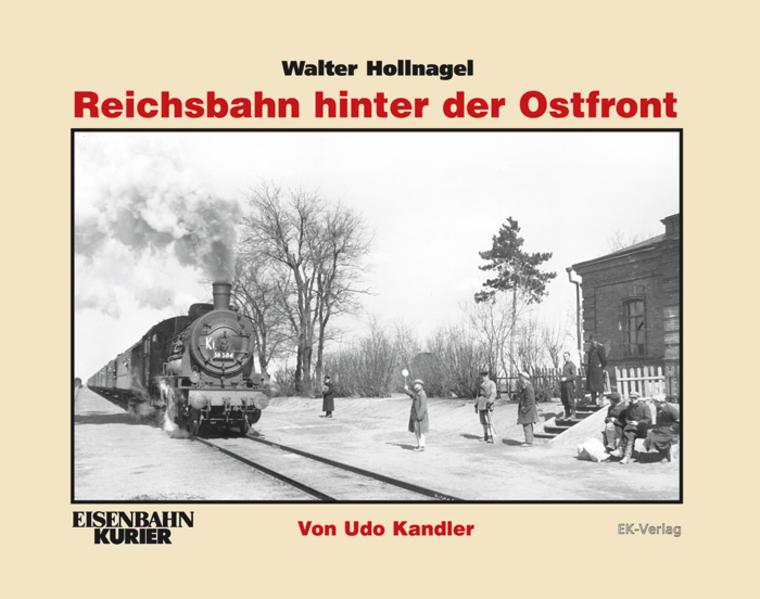 Walter Hollnagel: Reichsbahn hinter der Ostfront.pdf