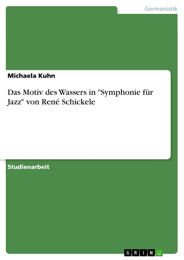Das Motiv des Wassers in Symphonie für Jazz von René Schickele.pdf