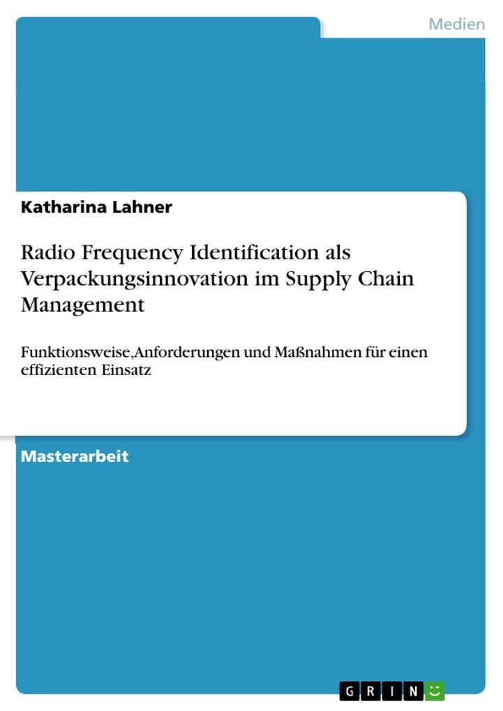 Radio Frequency Identification als Verpackungsinnovation im Supply Chain Management.pdf