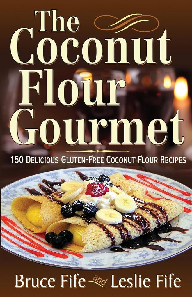 The Coconut Flour Gourmet.pdf