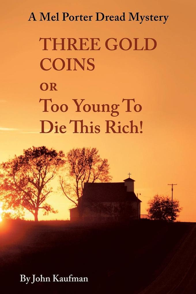 Three Gold Coins or Too Young to Die This Rich!.pdf