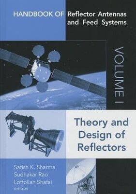 Handbook of Reflector Antennas and Feed Systems Volume I: Theory and Design of Reflectors.pdf