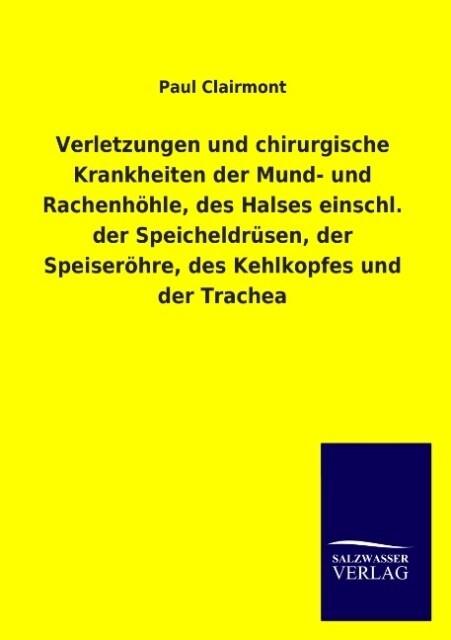 Verletzungen und chirurgische Krankheiten der Mund- und Rachenhöhle, des Halses einschl. der Speicheldrüsen, der Speiseröhre, des Kehlkopfes und der Trachea.pdf