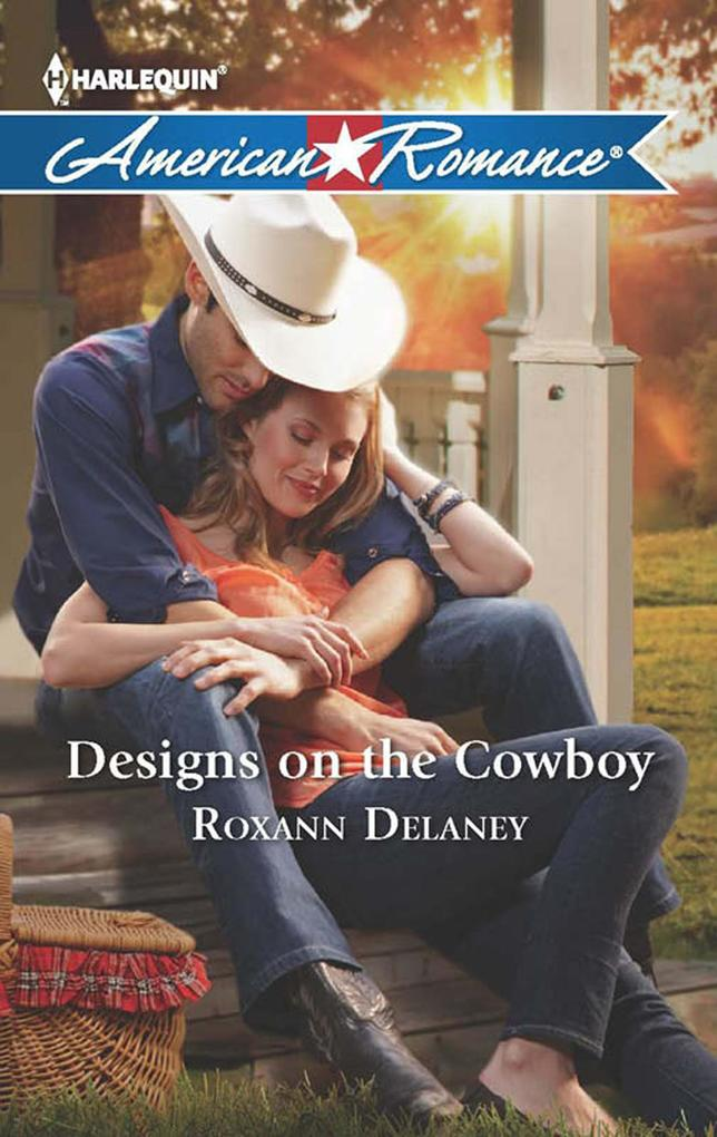 Designs on the Cowboy (Mills & Boon American Romance).pdf