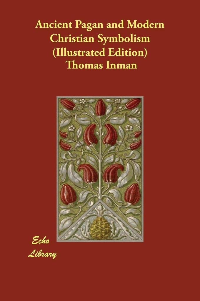 Ancient Pagan and Modern Christian Symbolism (Illustrated Edition).pdf