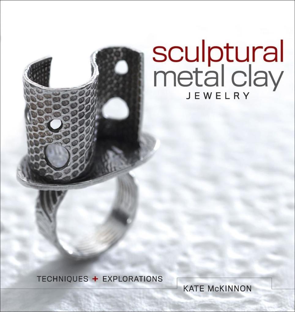 Sculptural Metal Clay Jewelry.pdf