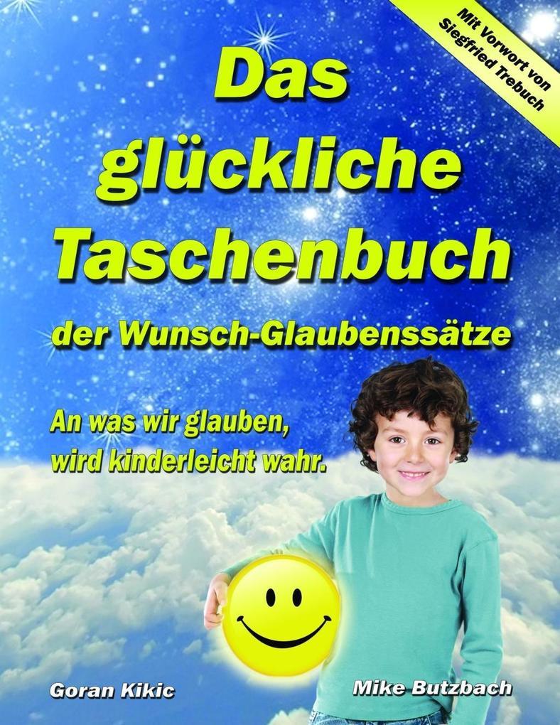 Das glückliche Taschenbuch der Wunsch-Glaubenssätze.pdf