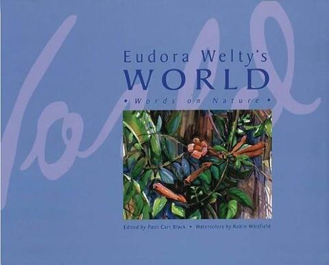 Eudora Weltys World: Words on Nature.pdf