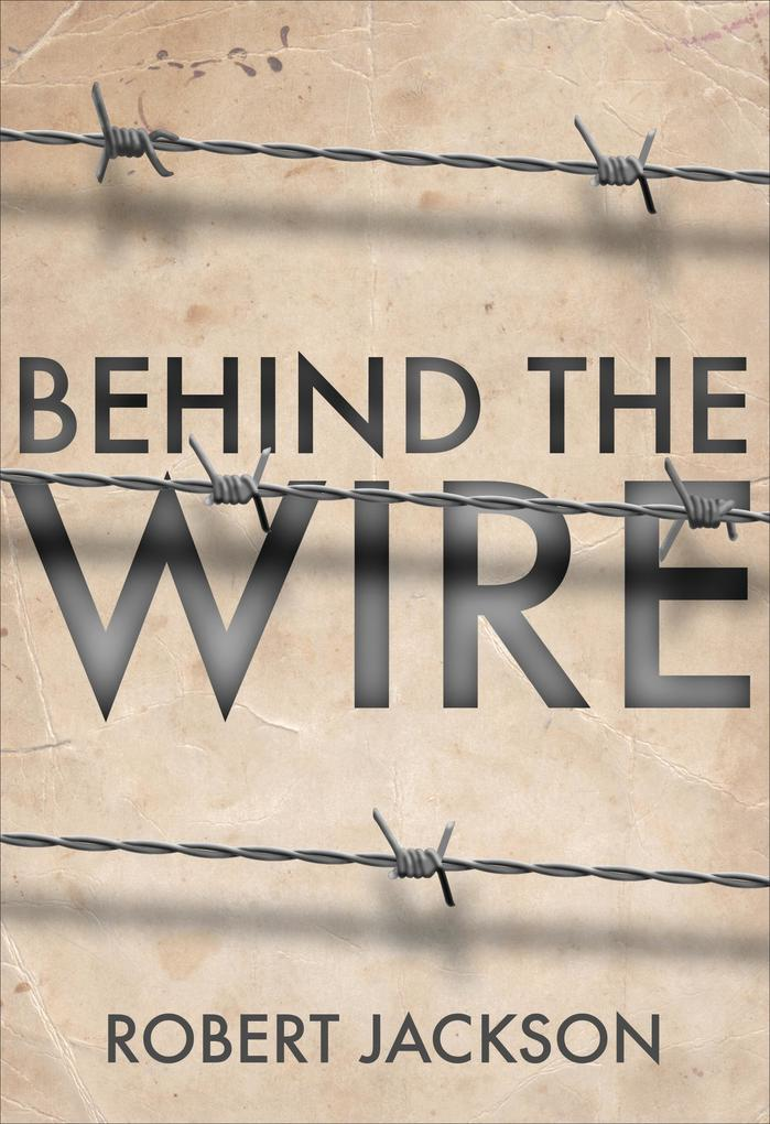 Behind the Wire.pdf