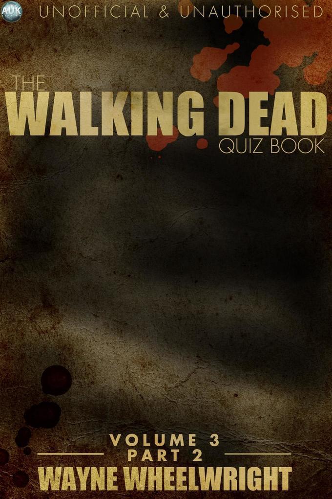 Walking Dead Quiz Book Volume 3 Part 2.pdf