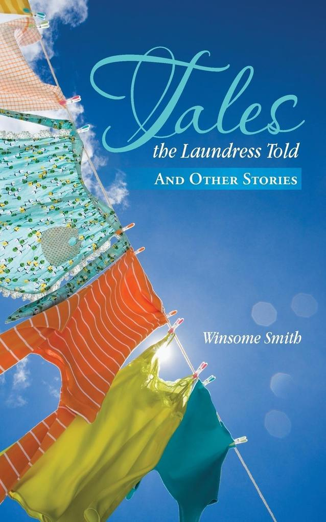 Tales the Laundress Told: And Other Stories.pdf