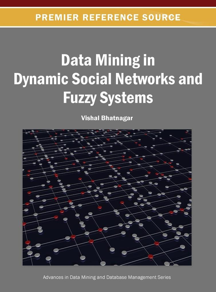 Data Mining in Dynamic Social Networks and Fuzzy Systems.pdf