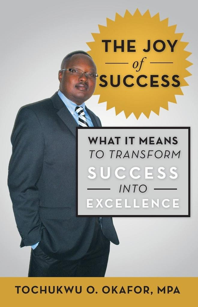 The Joy of Success: What It Means to Transform Success Into Excellence.pdf