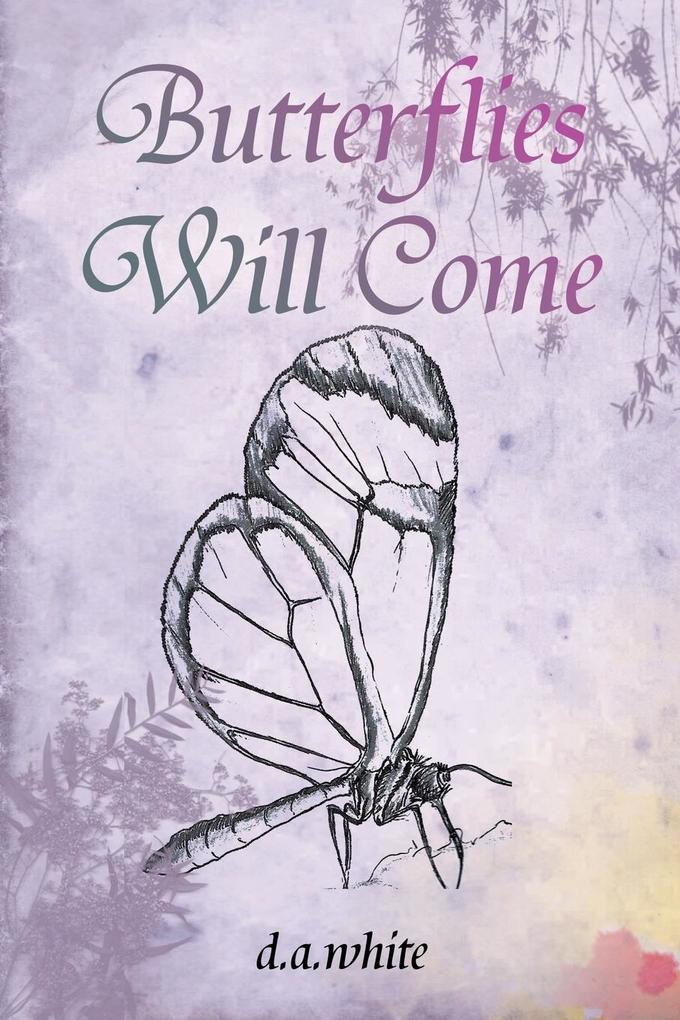 Butterflies Will Come.pdf