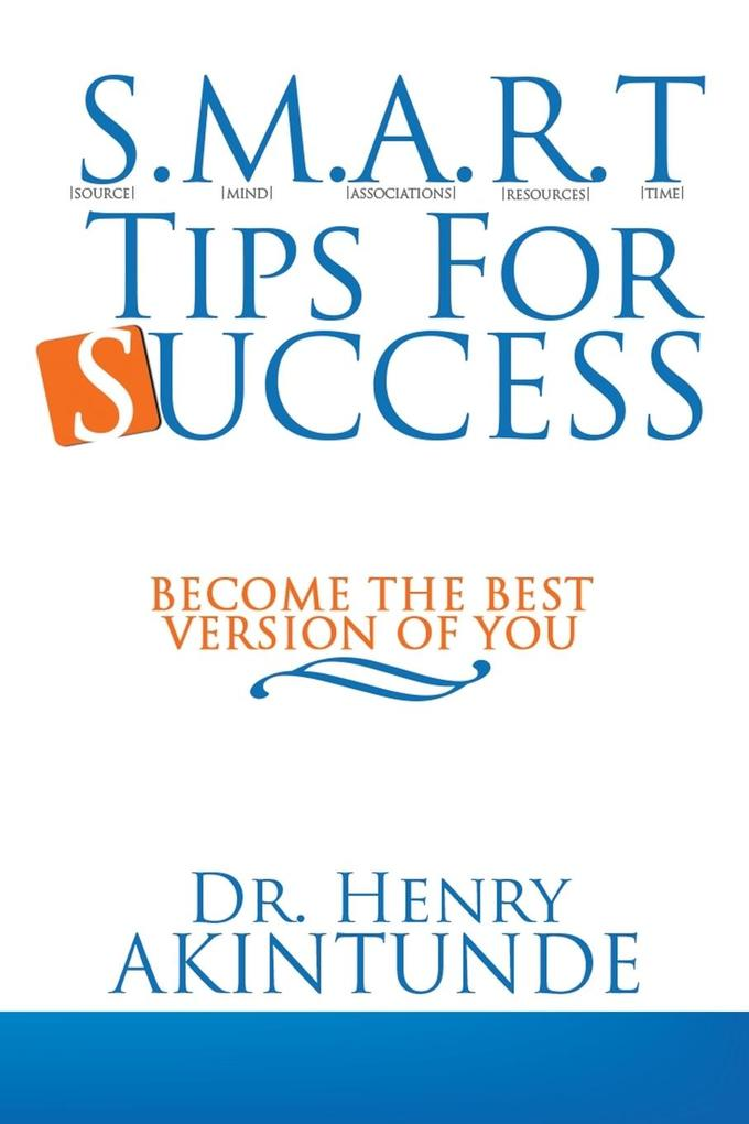S.M.A.R.T Tips for Success: Become the Best Version of You.pdf