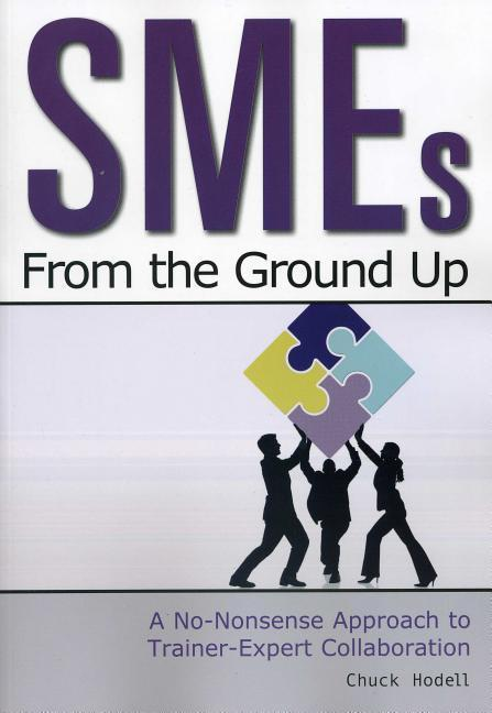SMEs from the Ground Up: A No-Nonsense Approach to Trainer-Expert Collaboration.pdf