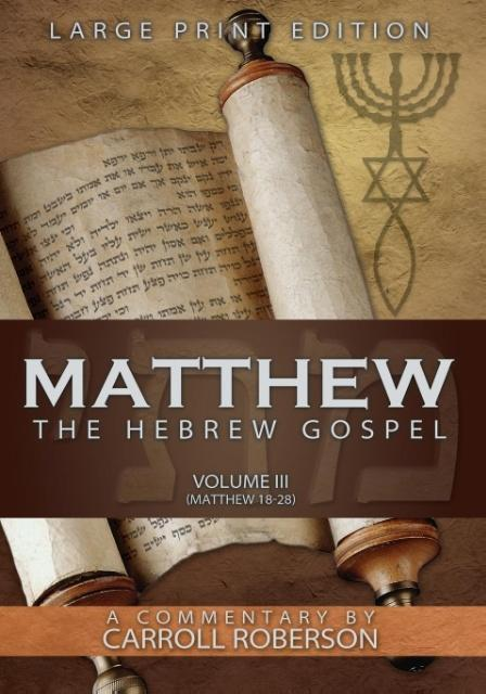 Matthew the Hebrew Gospel, Volume 3.pdf
