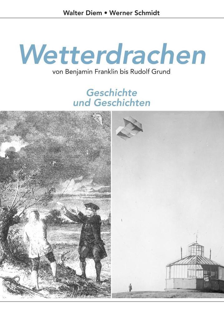 Wetterdrachen von Benjamin Franklin bis Rudolf Grund.pdf