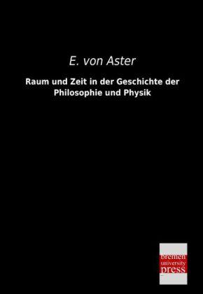 Raum und Zeit in der Geschichte der Philosophie und Physik.pdf