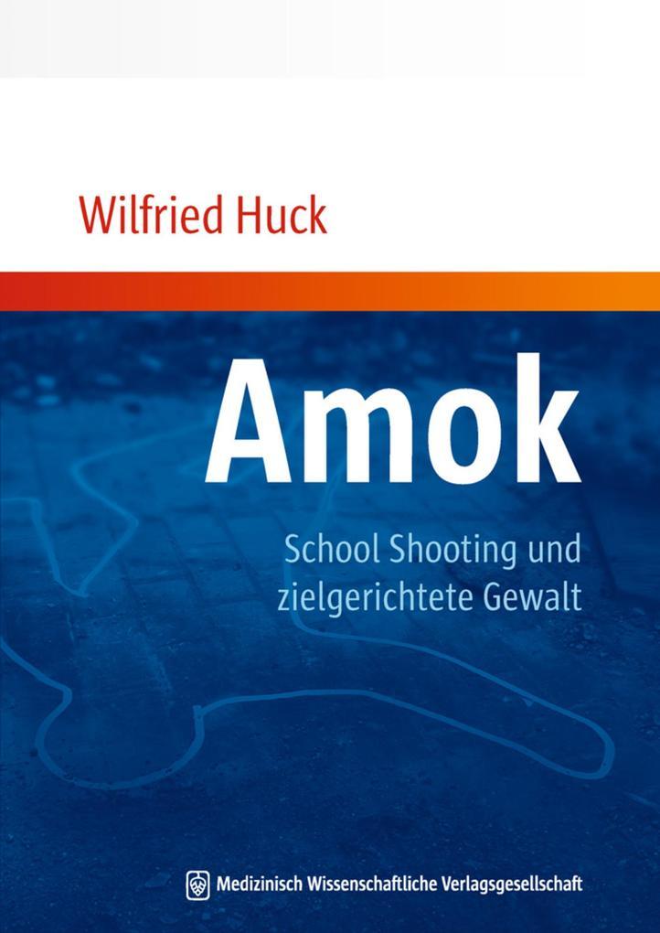 Amok, School Shooting und zielgerichtete Gewalt.pdf