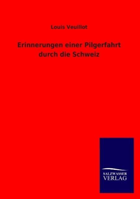 Erinnerungen einer Pilgerfahrt durch die Schweiz.pdf