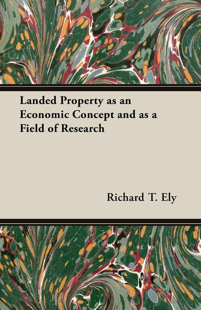 Landed Property as an Economic Concept and as a Field of Research.pdf