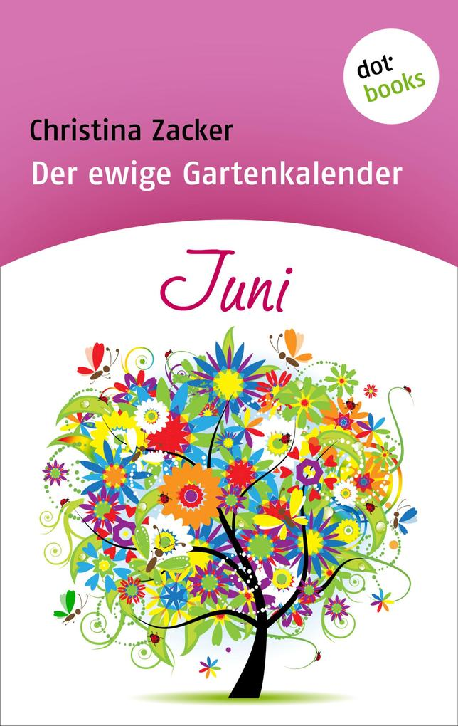 Der ewige Gartenkalender - Band 6: Juni.pdf