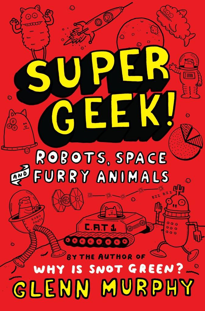 Supergeek 2: Robots, Space and Furry Animals.pdf
