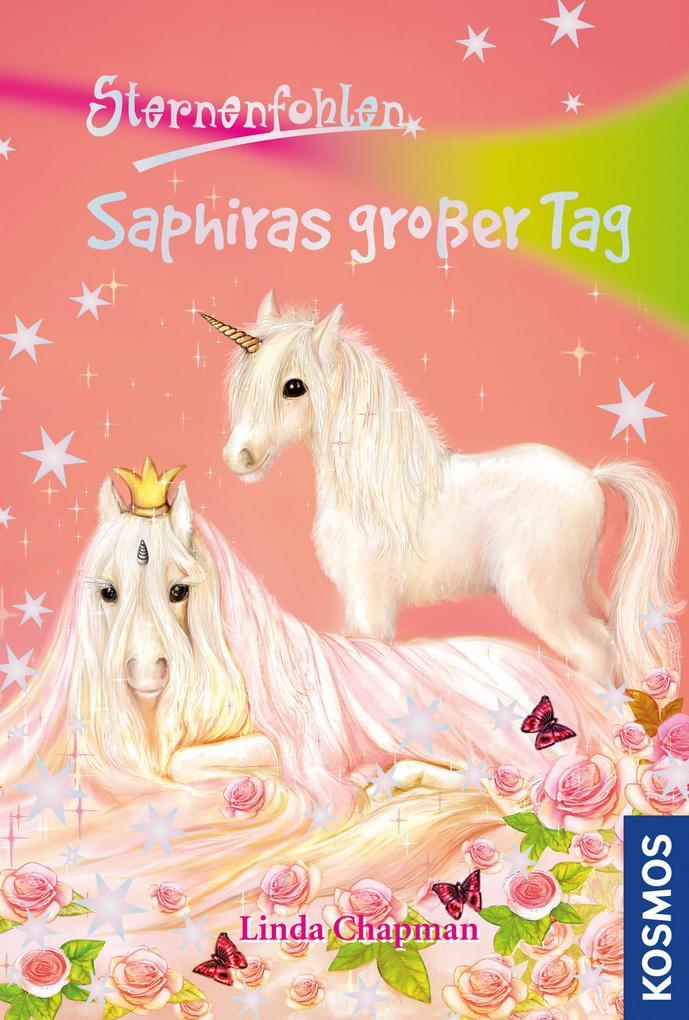 Sternenfohlen 04. Saphiras großer Tag als eBook epub