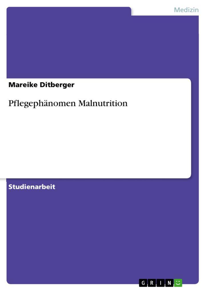 Pflegephänomen Malnutrition als eBook epub