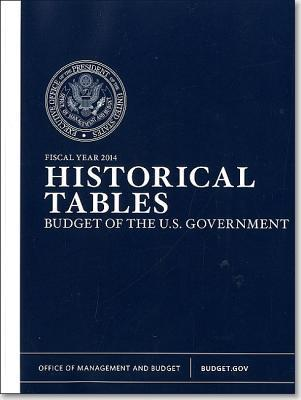 Budget of the United States Government: Historical Tables Only: Fy 2014.pdf