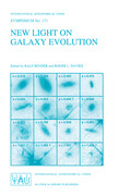 New Light on Galaxy Evolution: Proceedings of the 171st Symposium of the International Astronomical Union, Held in Heidelberg, Germany, June 26-30, 1