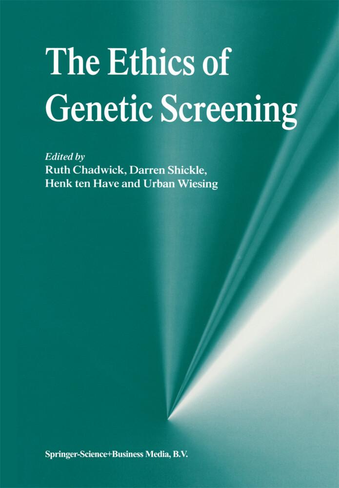 The Ethics of Genetic Screening als Buch (gebunden)