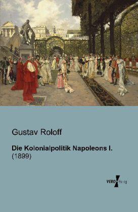 Die Kolonialpolitik Napoleons I..pdf