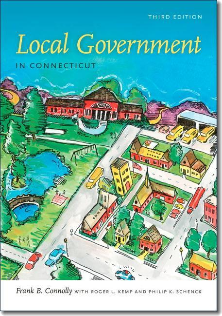 Local Government in Connecticut, Third Edition.pdf