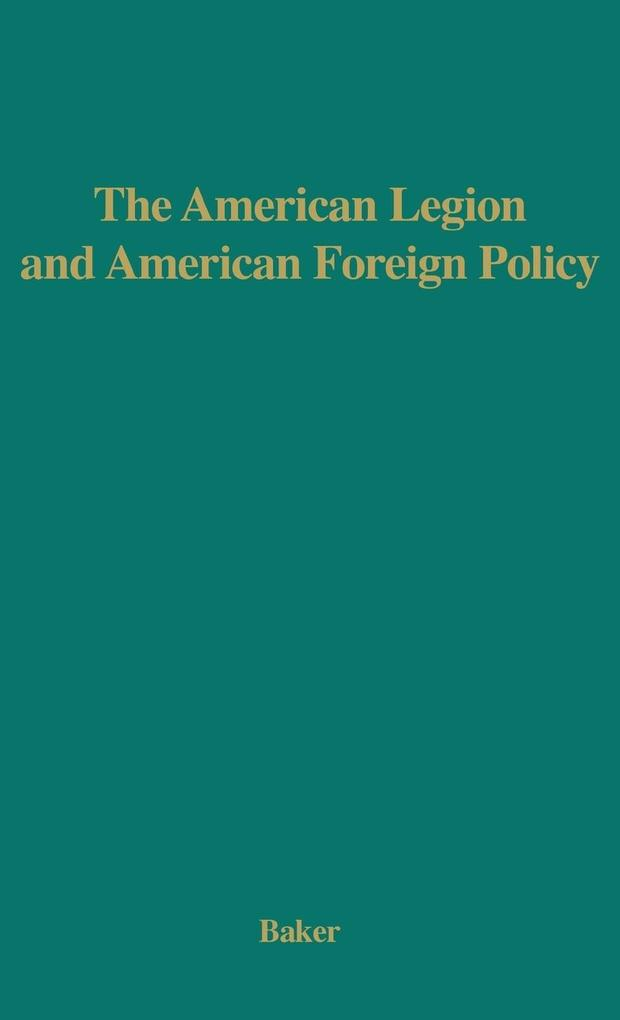 The American Legion and American Foreign Policy..pdf