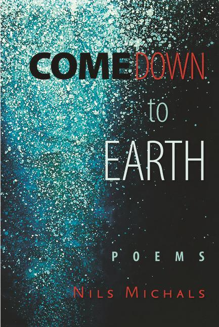 Come Down to Earth: Poems.pdf