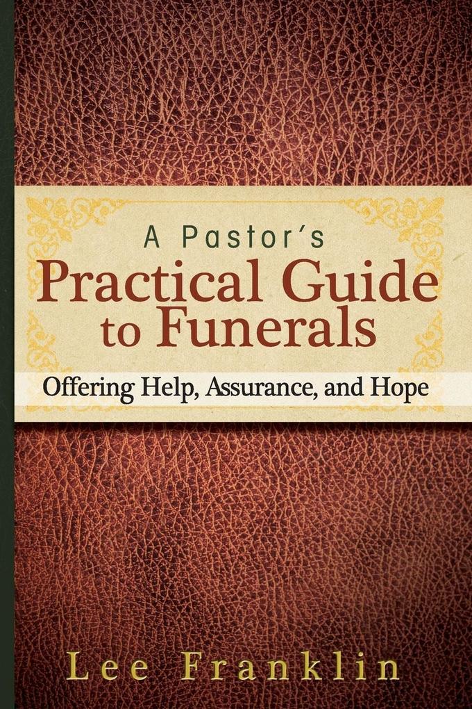 A Pastors Practical Guide to Funerals.pdf
