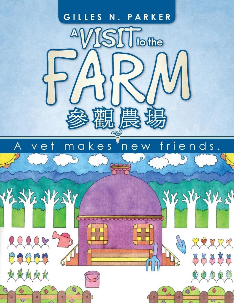 A Visit to the Farm: A Vet Makes New Friends..pdf