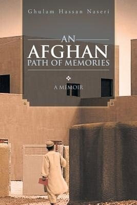 An Afghan Path of Memories: A Memoir.pdf