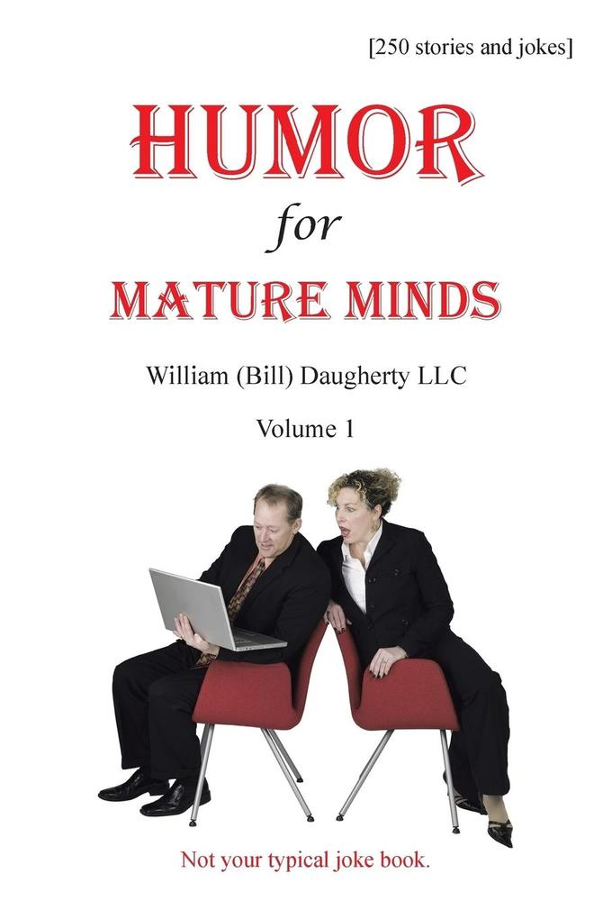 Humor for Mature Minds, Volume 1: Not Your Typical Joke Book..pdf