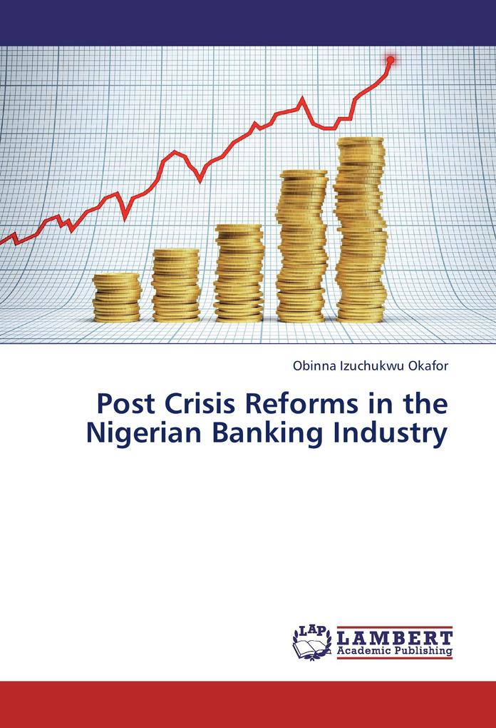 Post Crisis Reforms in the Nigerian Banking Industry.pdf