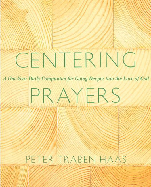 Centering Prayers: A One-Year Daily Companion for Going Deeper Into the Love of God.pdf