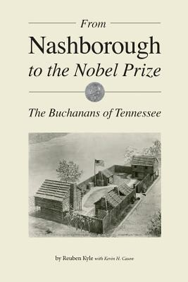From Nashborough to the Nobel Prize: The Buchanans of Tennessee.pdf