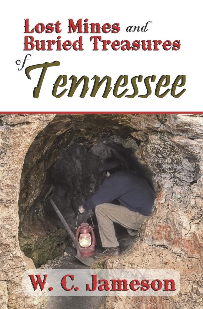 Lost Mines and Buried Treasures of Tennessee.pdf