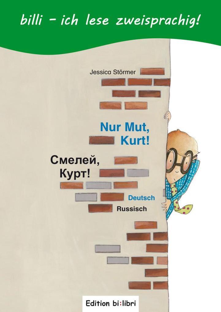 Nur Mut, Kurt! Kinderbuch Deutsch-Russisch mit Leserätsel.pdf